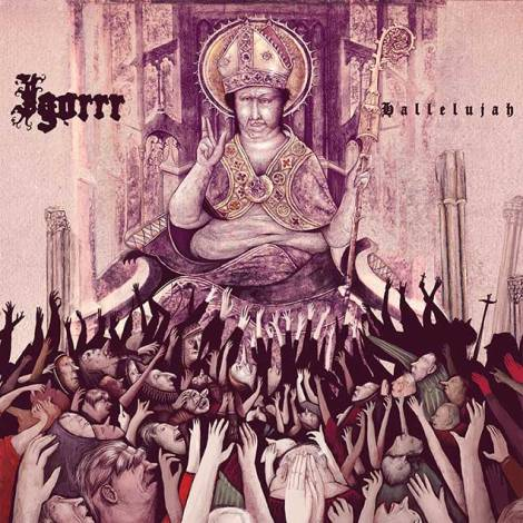 All hail Igorrr