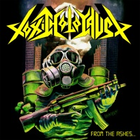 Toxic Holocaust - From The Ashes Of Nuclear Destruction - avril 2013